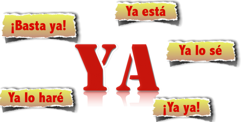"""""""Ya"""" in Spanish – It's All About the Context"""