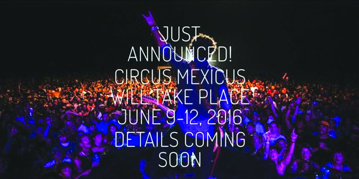 Dates Announced for Circus Mexicus 2016
