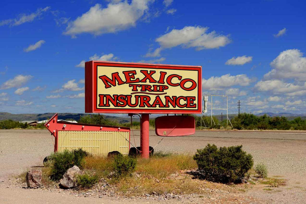 You Bought Mexican Trip Insurance, Right?