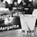 The Clouded Past of the Margarita