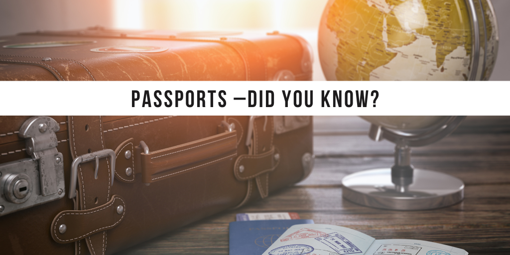 Passports –did you know?
