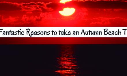 19 fantastic reasons to take an Autumn beach trip
